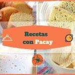 Recetas con Pacay p