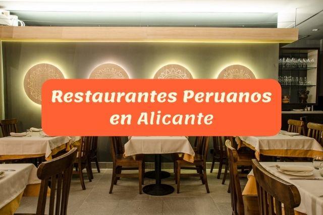 ¿Cuál es el mejor restaurante peruano en Alicante?