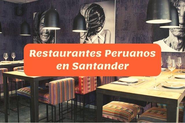 ¿Cuál es el mejor restaurante peruano en Santander?