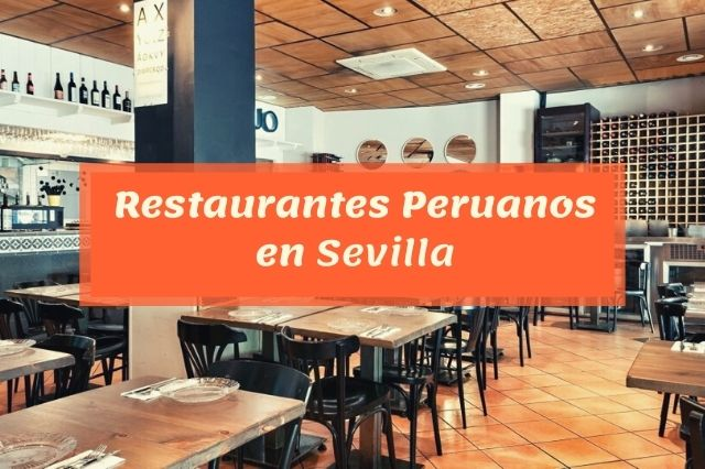 ¿Cuál es el mejor restaurante peruano en Sevilla?