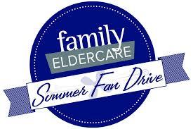Family Eldercare's Summer Fan Drive
