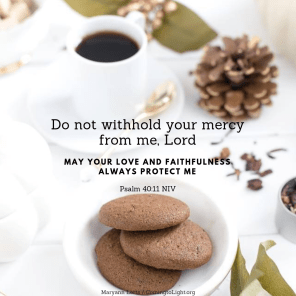Let your compassion come to me that I may live (3)