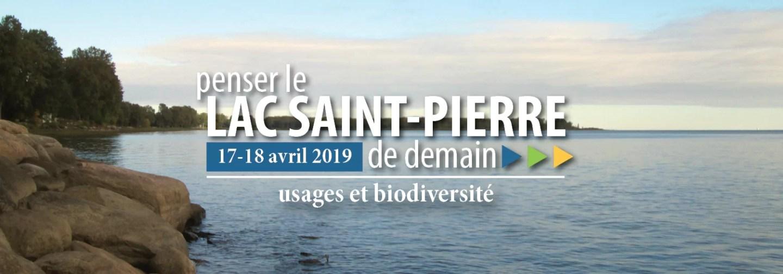 Penser le lac Saint-Pierre de demain : usages et biodiversité; un forum citoyen qui se déroulera les 17 et 18 avril 2019.