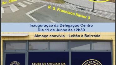 Inauguração – novo espaço Delegação Regional Centro