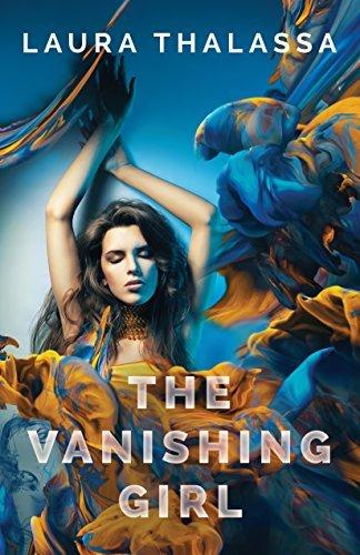 the-vanishing-girl-by-laura-thalassa-2016-07-26