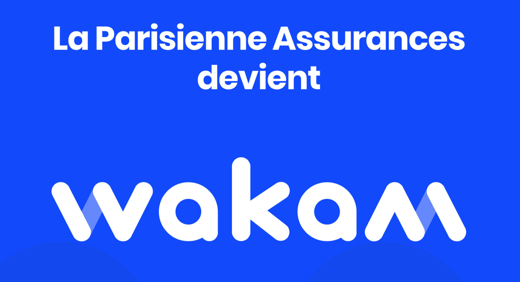 Comment contacter WAKAM ?