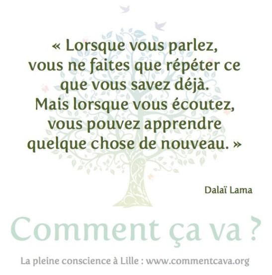 Parler écouter Dalai Lama