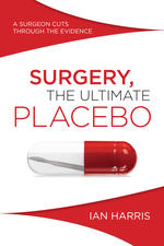 Surgery, the ultimate placebo