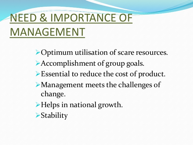 Following are the importance of management