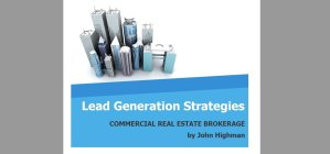 Special report on Lead Generation in Commercial Real Estate Brokerage.