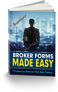 Commercial Real Estate Brokerage Forms Made Easy
