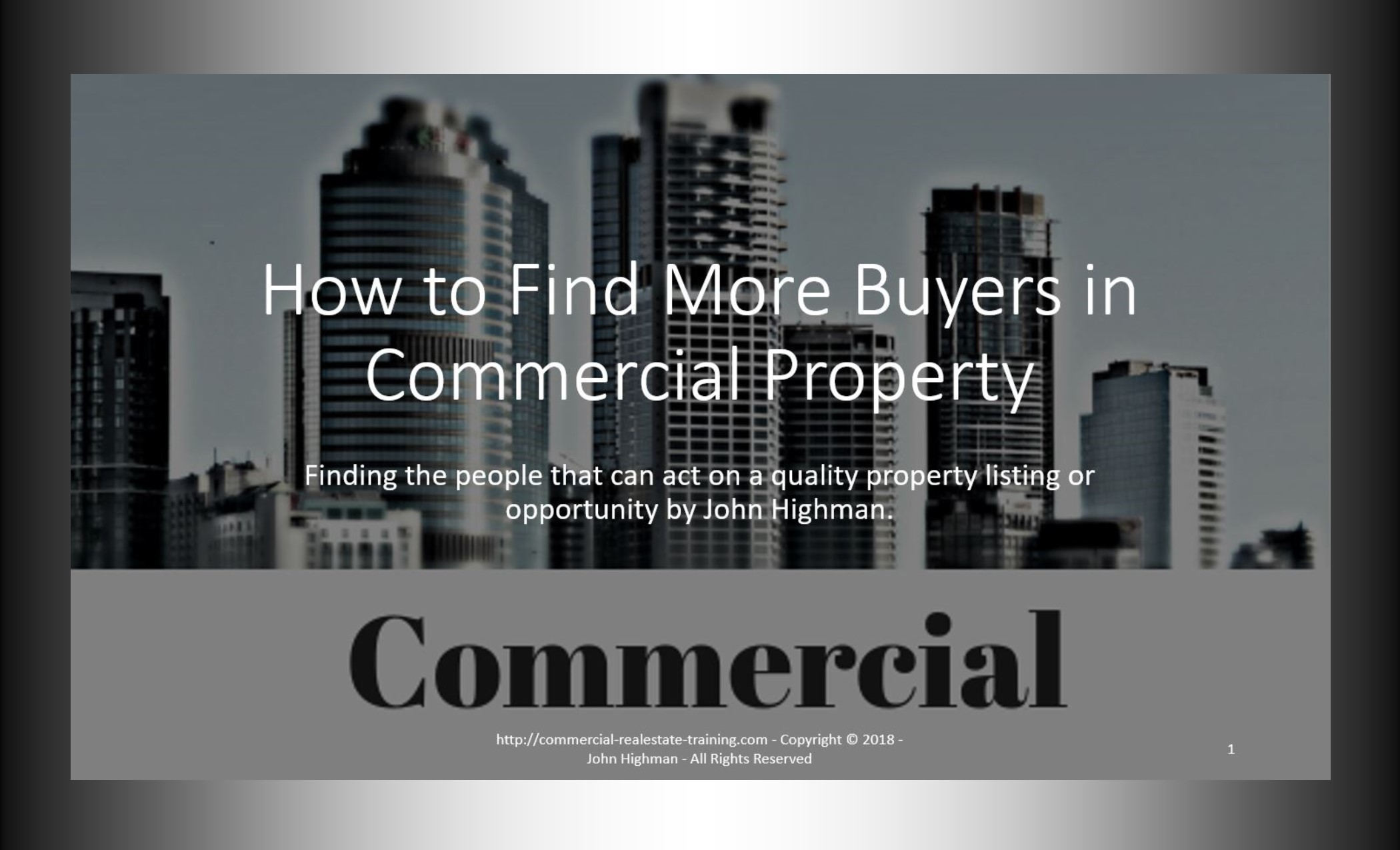The Secrets to Finding More Buyers of Commercial Investment Property