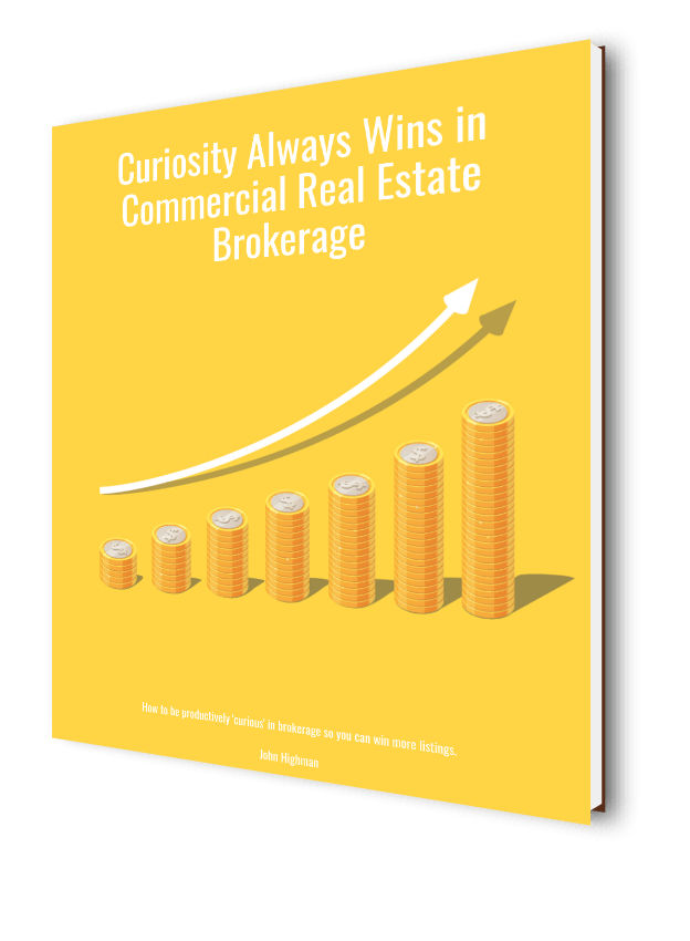 ebook about curiosity helping real estate agents getting results in commercial real estate brokerage