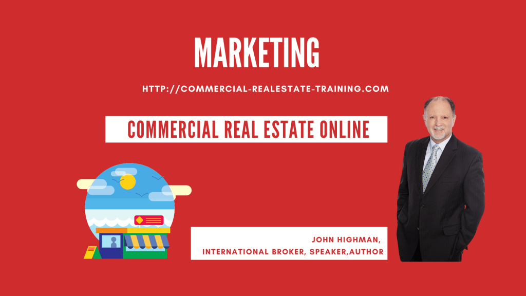 commercial real estate marketing by John Highman