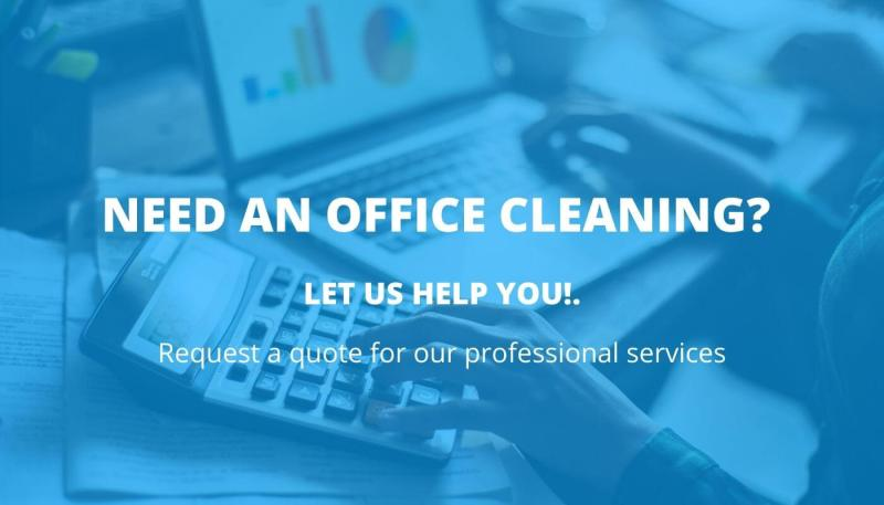 Picture of hands typing on a ciomputer and calculator. Caption reads: Need an Office Cleaning? Let us help you! Request a quote for our professional services