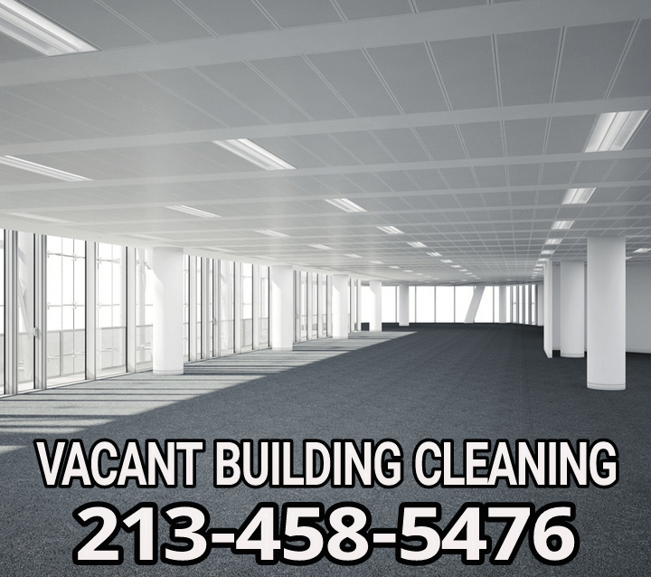 Vacant Building Cleaning Los Angeles
