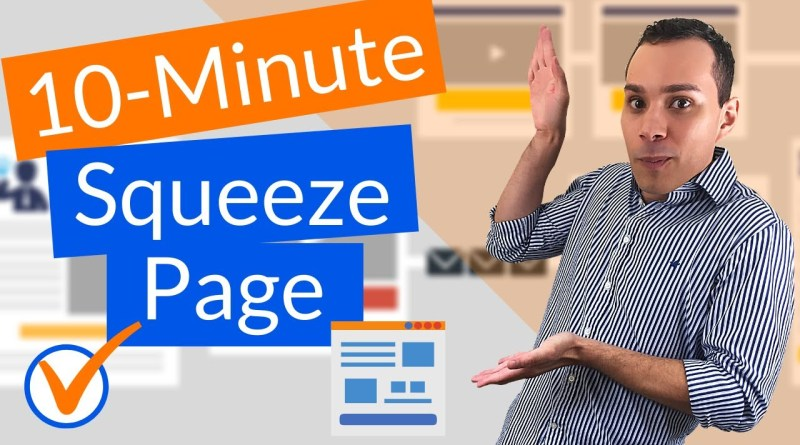 How To Build A Squeeze Page In 10 Minutes (Free Software)