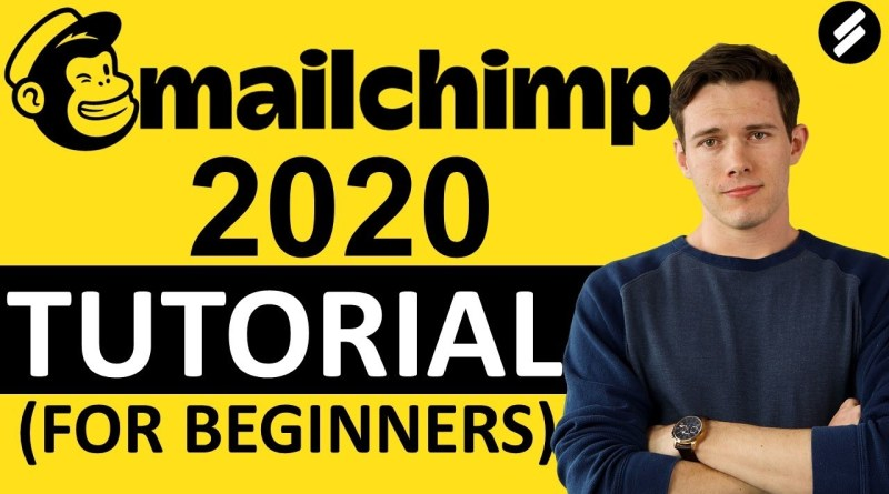 MAILCHIMP TUTORIAL 2020 -  Email Marketing step by Step for Beginners