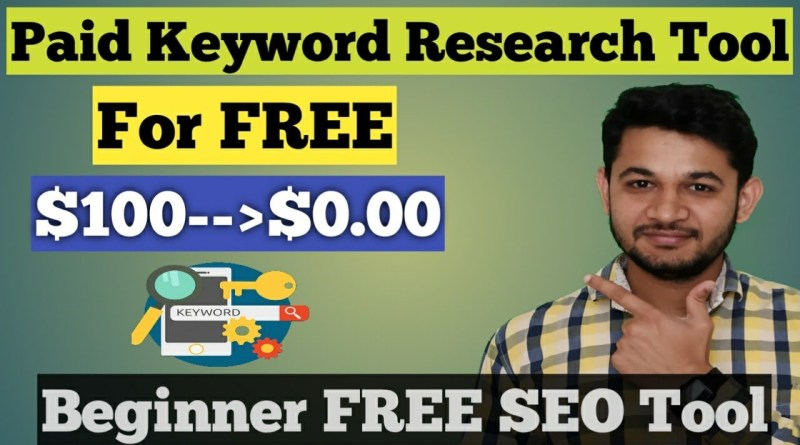 Get Paid Keyword Research Tool for FREE : Best SEO Tool for Beginner