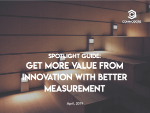 Get more value from innovation with better measurement