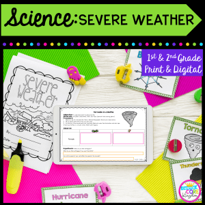 Science: Severe Weather for 1st and 2nd grade cover showing worksheets, a student made book, and a tablet for the printable and digital resource