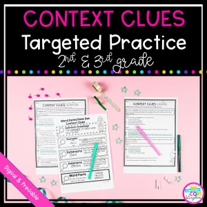 Context Clues Targeted Practice - 2nd and 3rd Grade - Digital & Printable