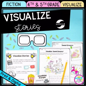 4th and 5th grade visualize stories cover showing anchor chart and worksheets