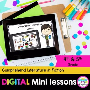 Comprehend Literarture 4-5th Grade Digital Lesson in Google & Seesaw Format