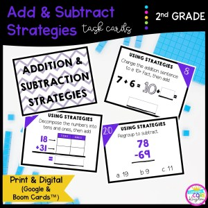 Add & Subtract Strategies Google Slides and Boom Task Cards for 2nd Grade