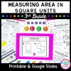 3rd Grade Measuring Area in Square Units Unit for Google Slides Distance Learning 3.MD.C.6