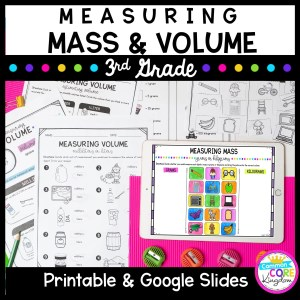 Measuring Mass & Volume Unit for 3rd Grade 3.MD.A.2 in Google Slides & Printable Format