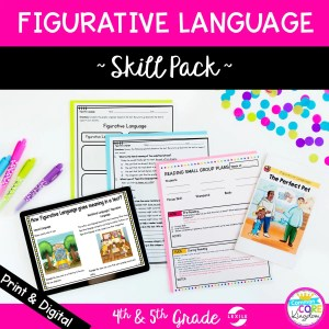 Figurative Language Skill Pack for 4th & 5th RL.4.4 RL.5.4