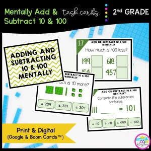 Add & Subtract 10 & 100 in Google Slides & Boom Task Cards Format