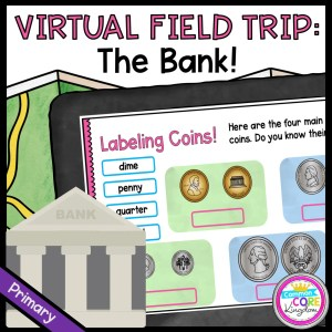 Virtual Field Trip to a Bank - Primary in Google Slides & Seesaw Format