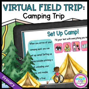 Virtual Field Trip: Camping Trip - Primary in Google Slides & Seesaw Format