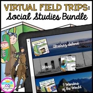 Social Studies Virtual Field Trips - GROWING BUNDLE