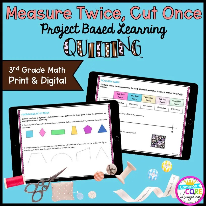Measure Twice, Cut Once: Quilting Project Learning - 3rd Grade Print & Digital