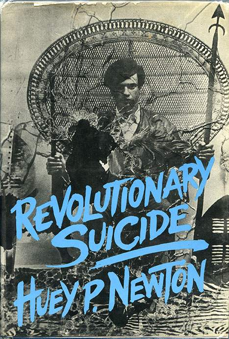 Resultado de imagem para revolutionary suicide huey newton