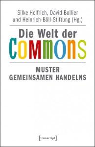 Die Welt der Commons. Muster gemeinsamen Handelns