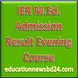 IER M.Ed. Admission Result Evening Course