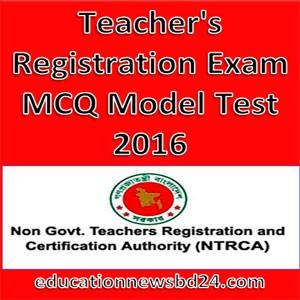 Teacher's Registration Exam MCQ Model Test
