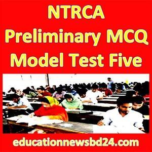 NTRCA Preliminary MCQ Model Test Five