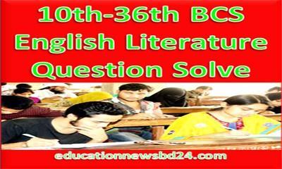 10th-36th BCS English Literature Question Solve