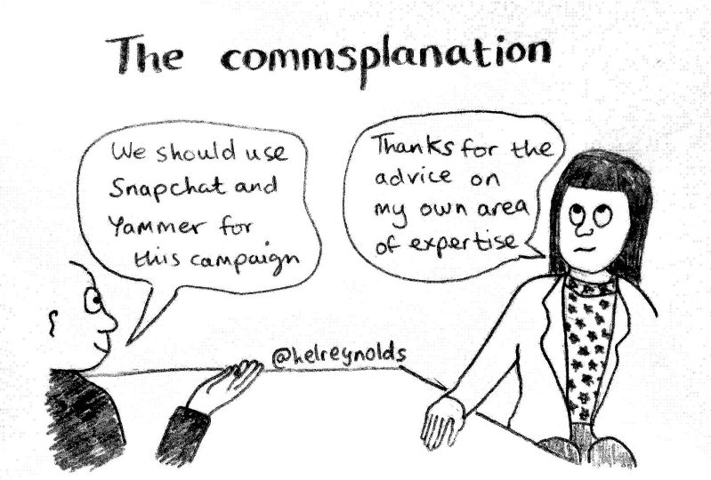 """Commsplanation: office scene shows man saying """"we should use Snapchat and Yammer for this campaign' and the woman says 'thanks for the advice on my own area of expertise'."""