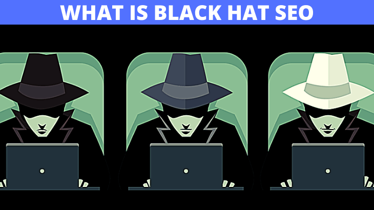 WHAT IS THE BLACK HAT SEO TECHNIQUE