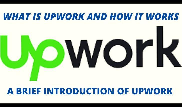 WHAT IS UPWORK: A FREELANCE PLATFORM
