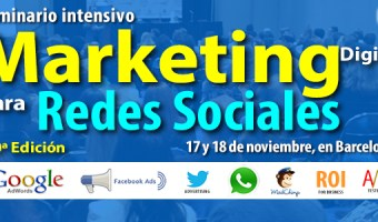 Barcelona acoge la 10ª edición del Seminario de Marketing Digital