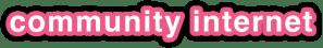 community internet - the social media company
