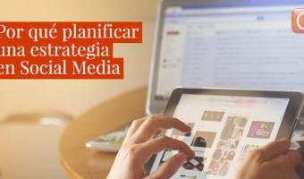3 claves para diseñar una estrategia en Social Media