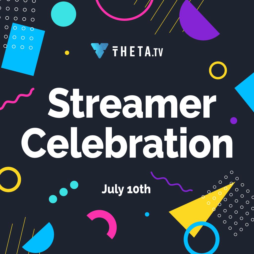 THETA Streamer Celebration